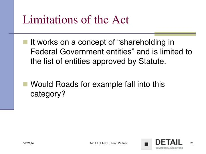 Limitations of the Act