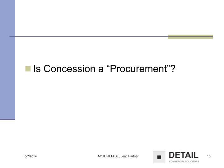 """Is Concession a """"Procurement""""?"""