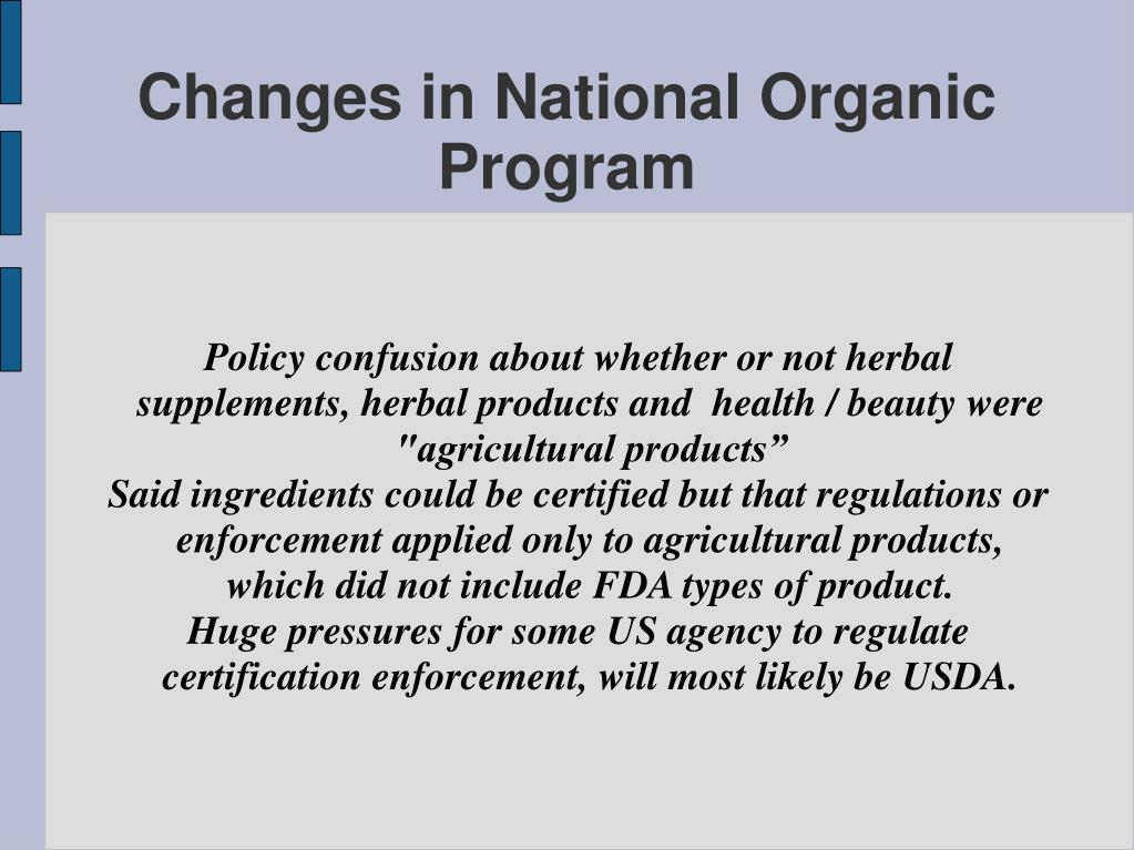 """Policy confusion about whether or not herbal supplements, herbal products and  health / beauty were """"agricultural products"""""""