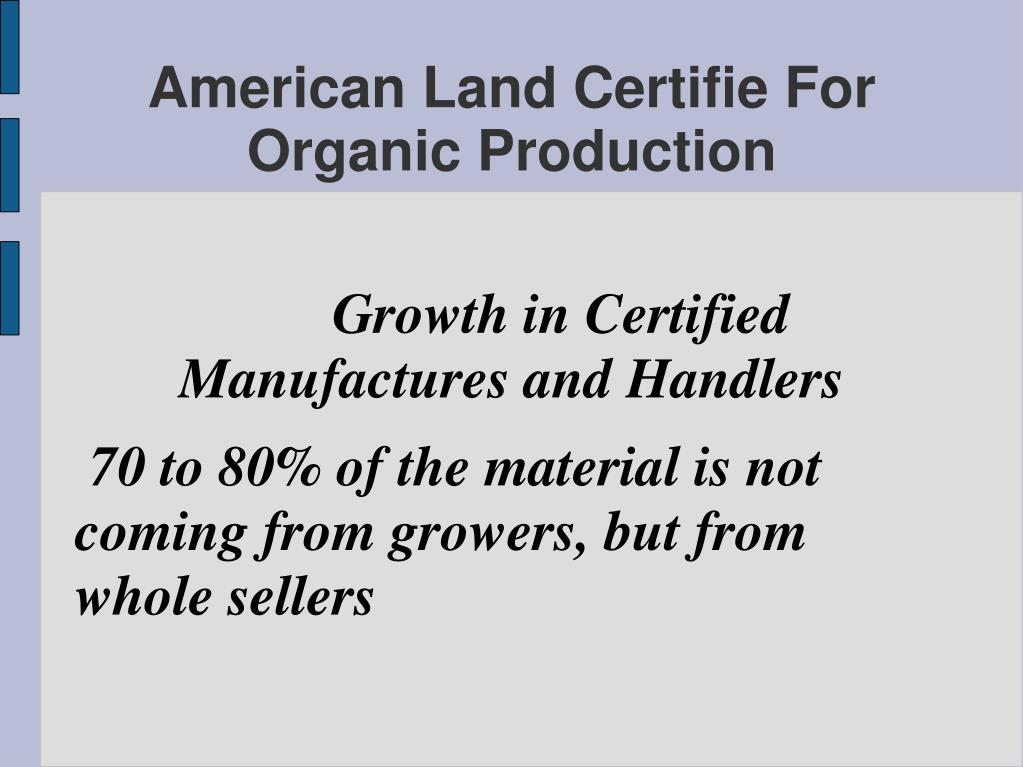 Growth in Certified Manufactures and Handlers