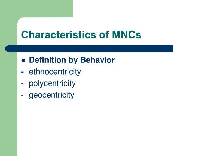 Characteristics of MNCs