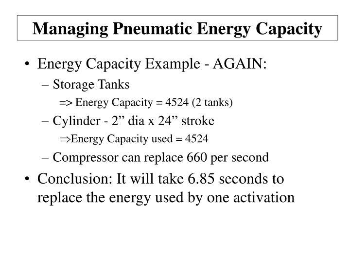 Managing Pneumatic Energy Capacity