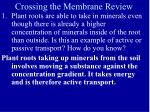 crossing the membrane review1