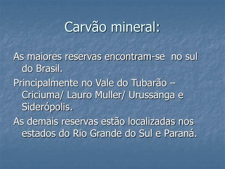 Carvão mineral: