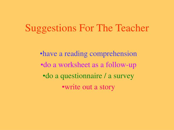Suggestions For The Teacher