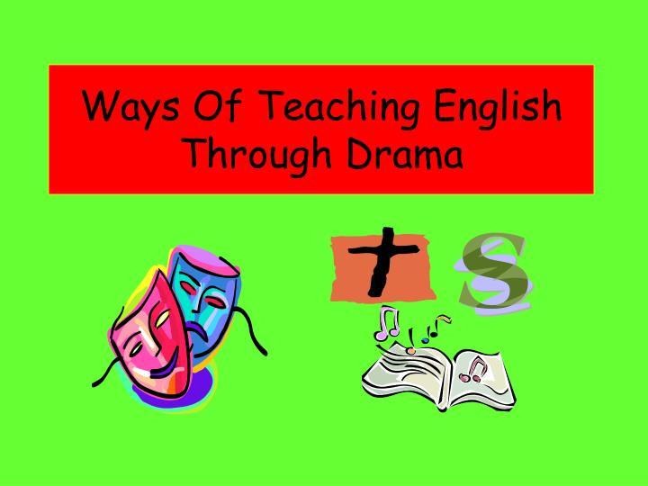 Ways Of Teaching English Through Drama