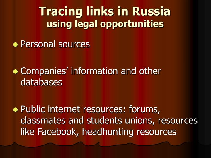 Tracing links in Russia