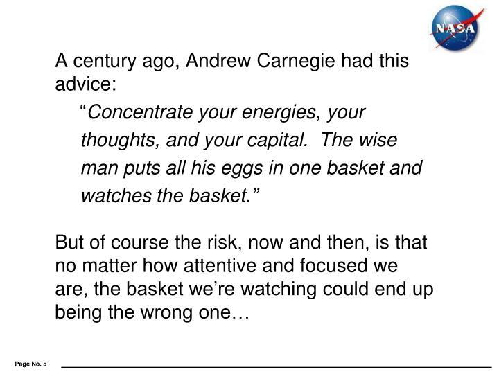 A century ago, Andrew Carnegie had