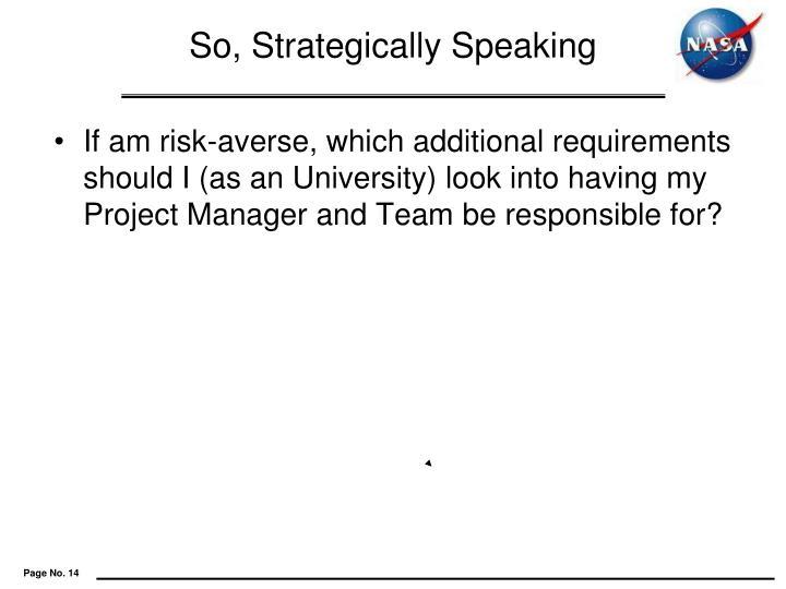 So, Strategically Speaking