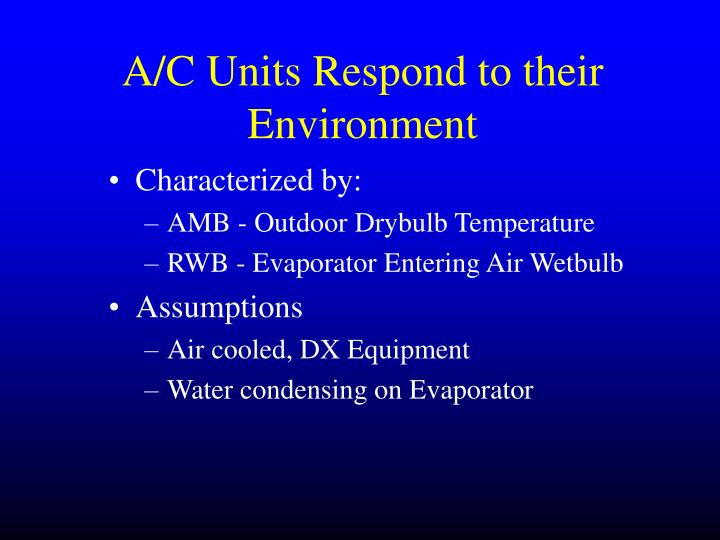 A/C Units Respond to their Environment