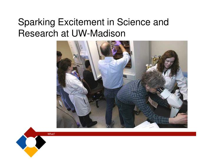 Sparking Excitement in Science and Research at UW-Madison