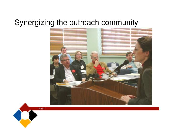 Synergizing the outreach community
