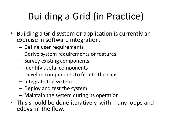 Building a Grid (in Practice)