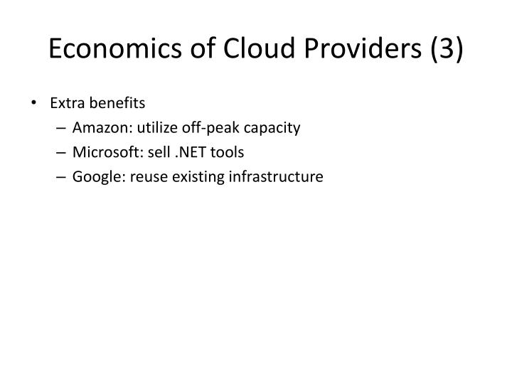 Economics of Cloud Providers (3)