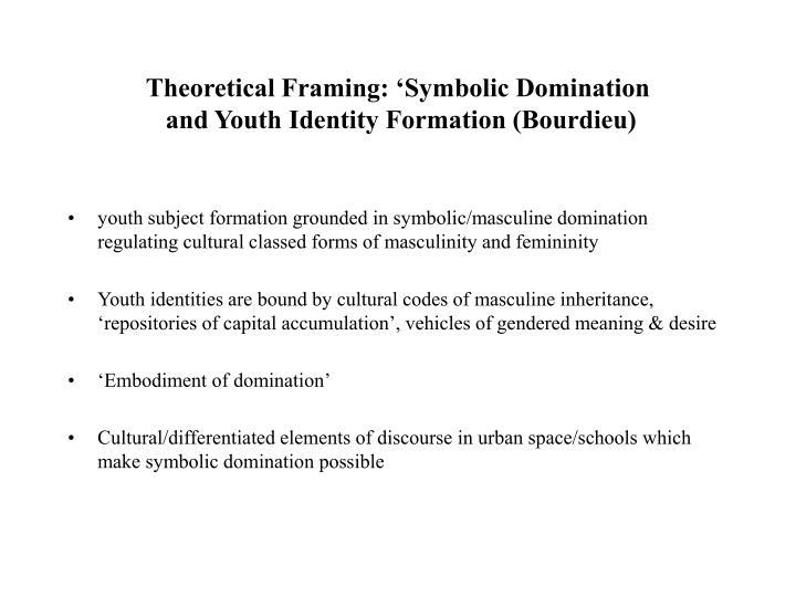 Theoretical Framing: 'Symbolic Domination