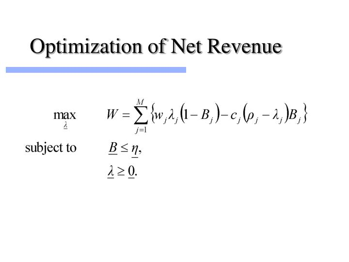 Optimization of Net Revenue