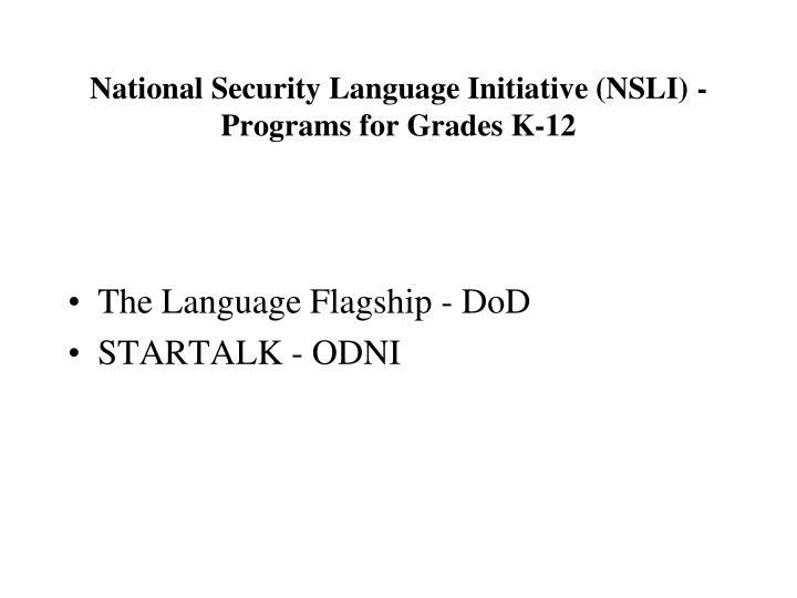 National Security Language Initiative (NSLI) - Programs for Grades K-12