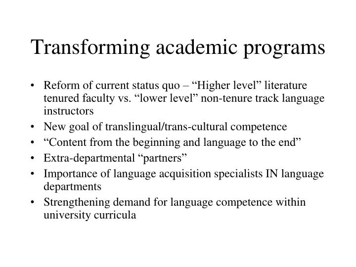 Transforming academic programs