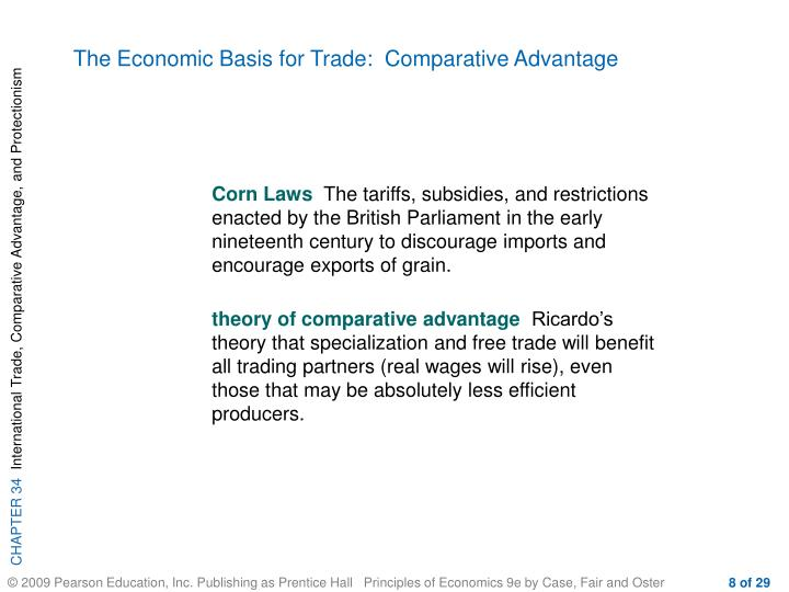 The Economic Basis for Trade:  Comparative Advantage