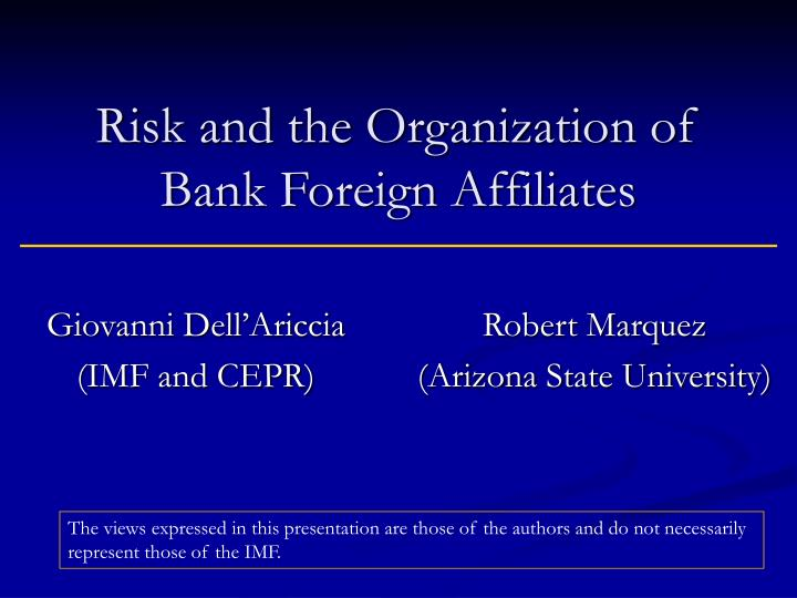 Risk and the Organization of Bank Foreign Affiliates