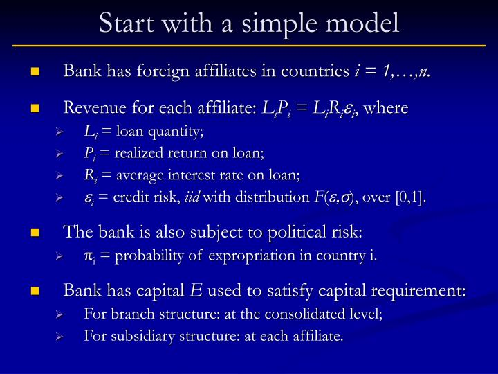Start with a simple model