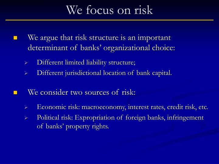 We focus on risk