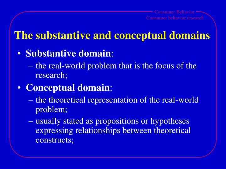 The substantive and conceptual domains