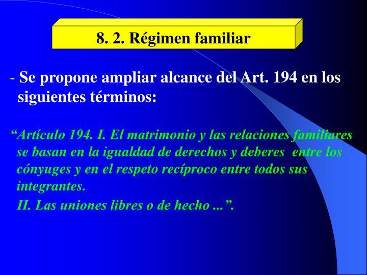 8. 2. Régimen familiar