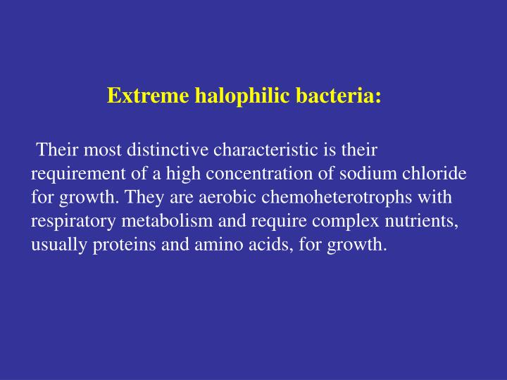 Extreme halophilic bacteria: