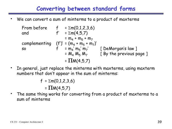 Converting between standard forms