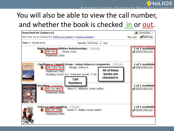 You will also be able to view the call number, and whether the book is checked