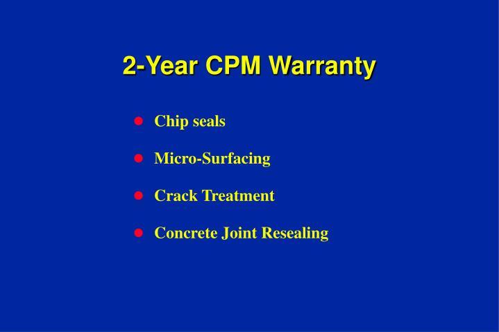 2-Year CPM Warranty