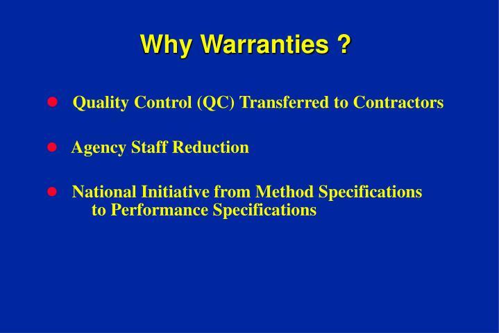 Why Warranties ?