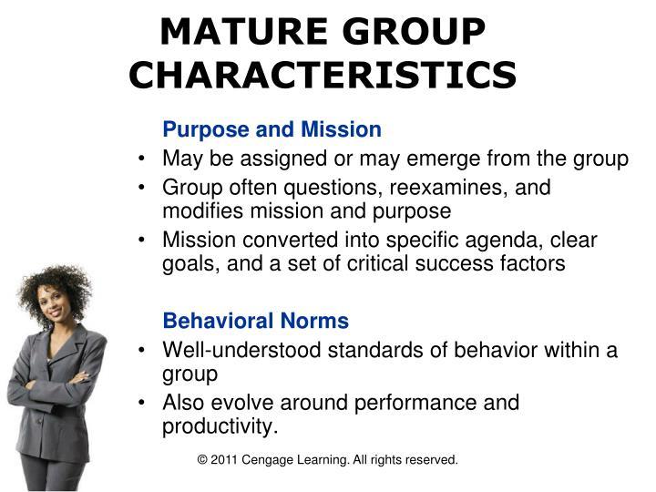 MATURE GROUP CHARACTERISTICS