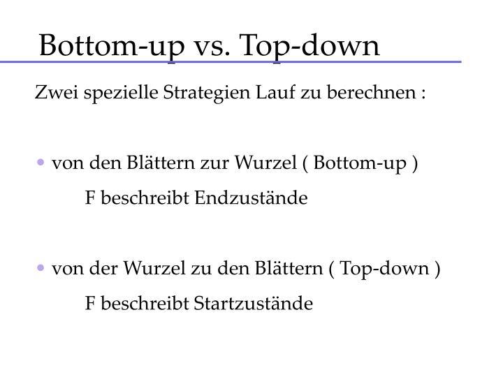 Bottom-up vs. Top-down