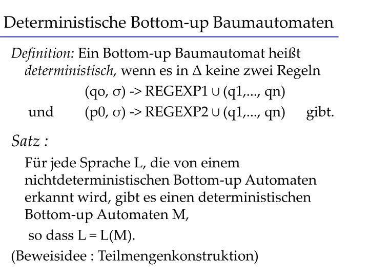 Deterministische Bottom-up Baumautomaten
