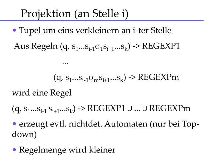 Projektion (an Stelle i)