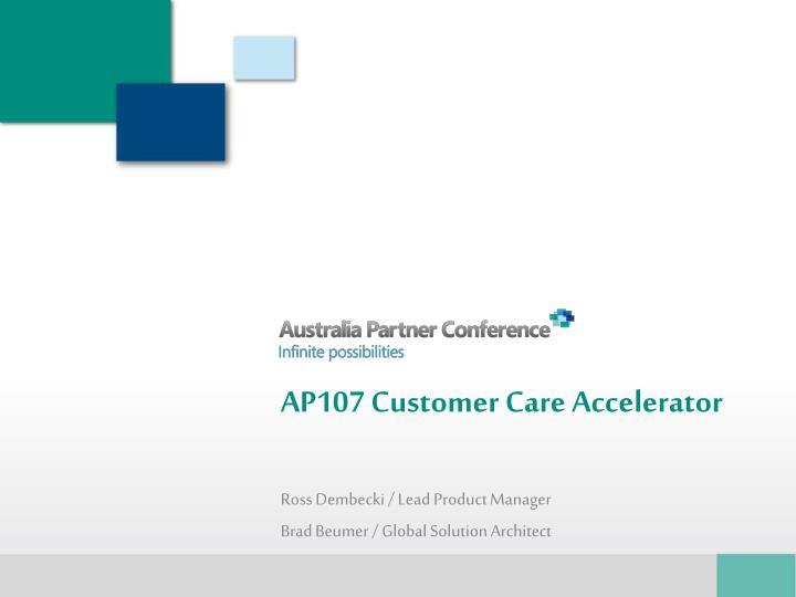 AP107 Customer Care Accelerator