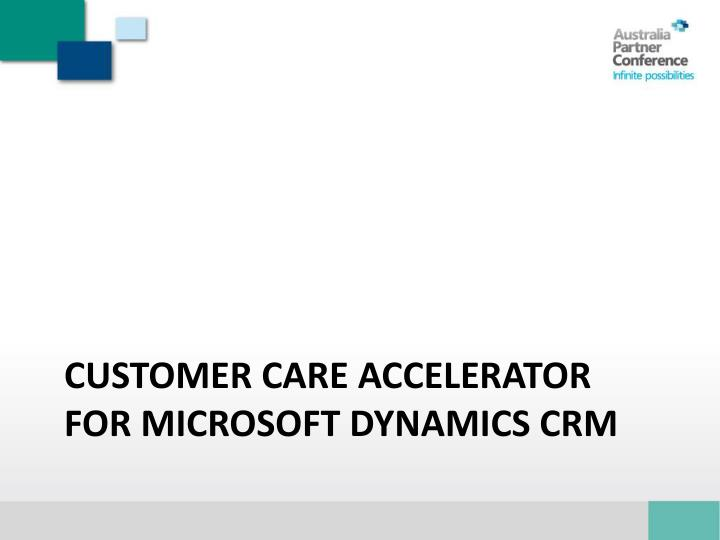 Customer Care Accelerator for Microsoft Dynamics CRM