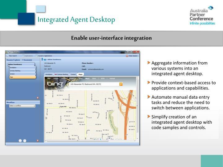 Integrated Agent Desktop