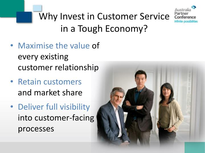 Why Invest in Customer Service in a Tough Economy?