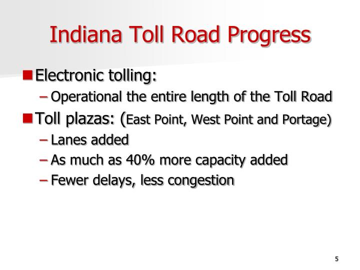 Indiana Toll Road Progress