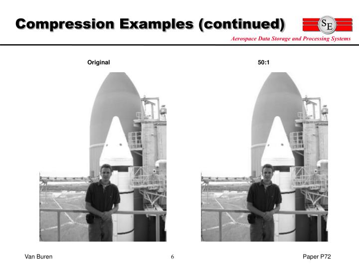 Compression Examples (continued)