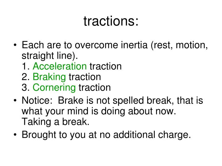 tractions: