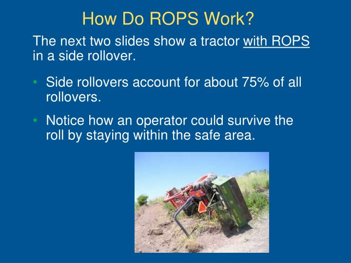 How Do ROPS Work?