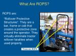 what are rops