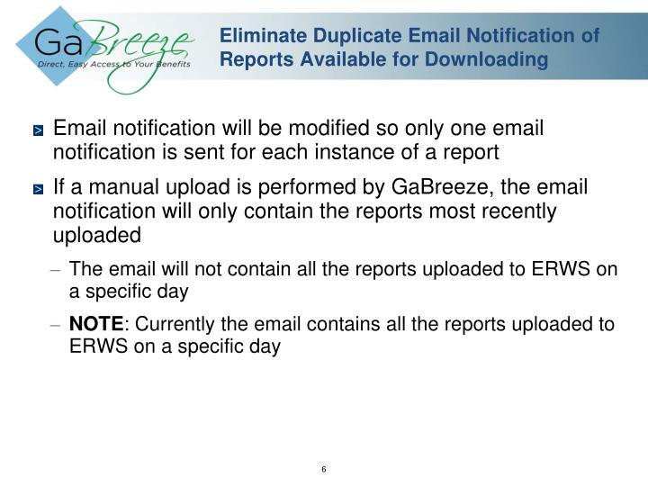 Eliminate Duplicate Email Notification of Reports Available for Downloading