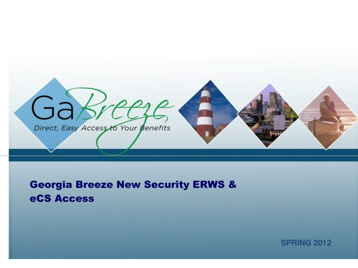 georgia breeze new security erws ecs access