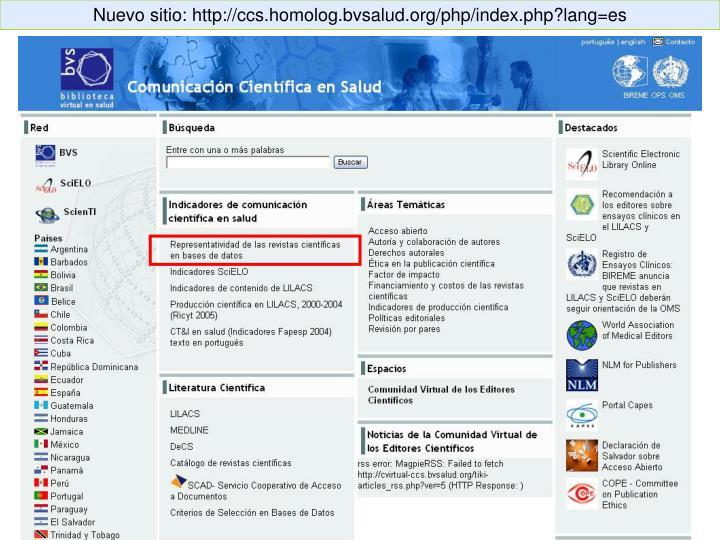 Nuevo sitio: http://ccs.homolog.bvsalud.org/php/index.php?lang=es