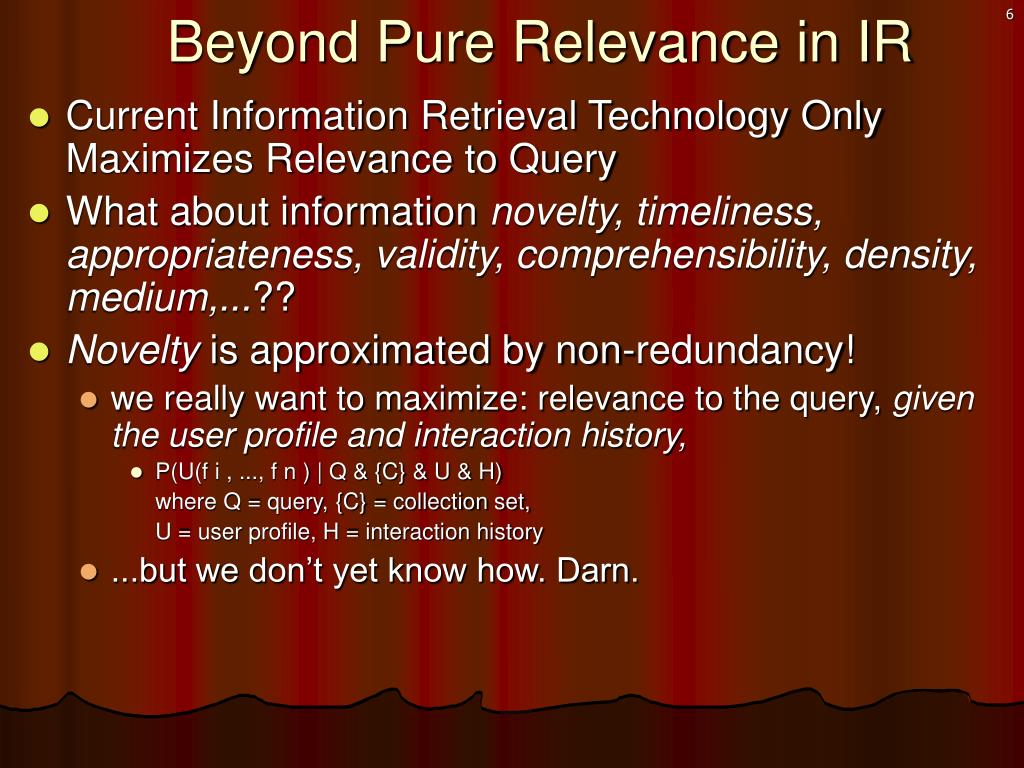 Beyond Pure Relevance in IR